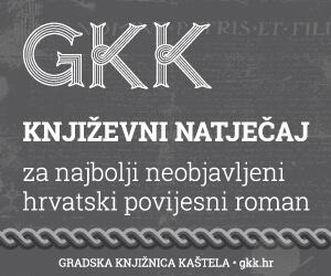 GKK - Književni natječaj za najbolji neobjavljeni hrvatski povijesni roman