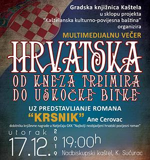 Multimedijska večer GK Kaštela Hrvatska od kneza Trpimira do Uskočkog rata uz predstavljanje romana Krsnik